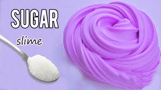 NO GLUE SUGAR SLIME RECIPE How to make Slime with Sugar and Flour and Shampoo without Glue or Borax