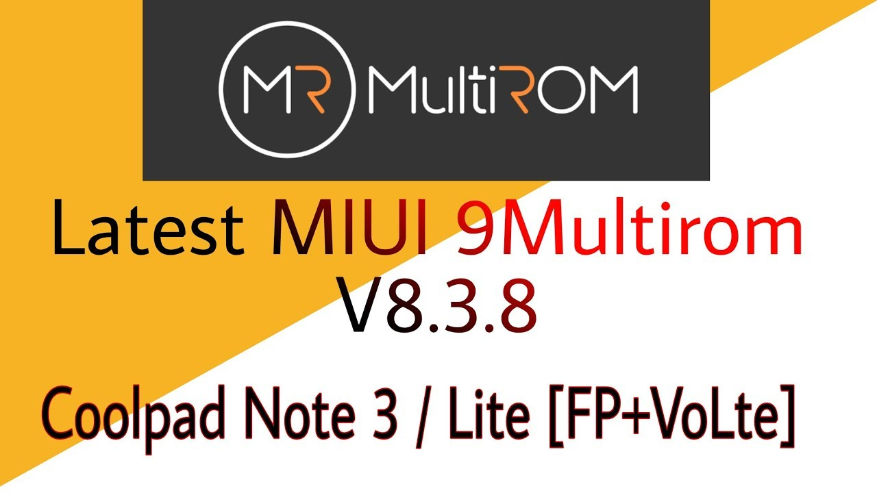Latest MIUI 9 Multirom 8 3 8 for Coolpad Note 3 & Lite