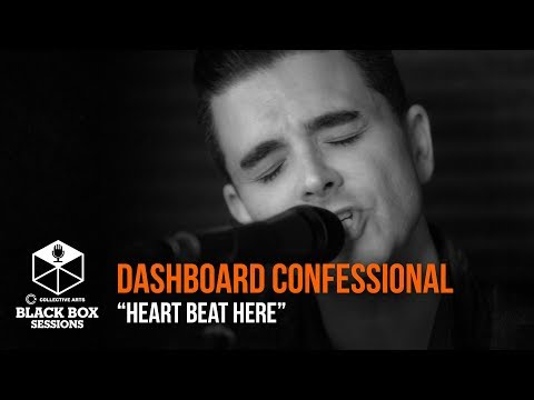 """Dashboard Confessional - """"Heart Beat Here"""""""