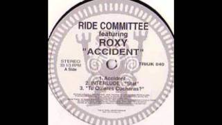 Download Accident (Todd Edwards Dub) - The Ride Committee featuring Roxy. MP3 song and Music Video