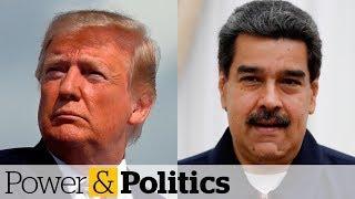 U.S. imposes sweeping sanctions on Venezuela | Power & Politics