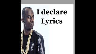 Macky 2 I declare lyrics videos
