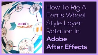 Ferris Wheel Style Layer Rotation - After Effects
