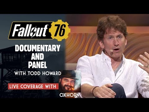 Fallout 76 Documentary & Panel with Todd Howard - Live with Oxhorn