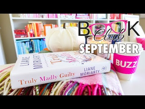 Book Club September 2017: Truly Madly Guilty by Liane Moriarty!