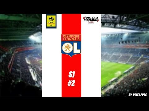 CARRIERE OL #2 | FOOTBALL MANAGER 2018