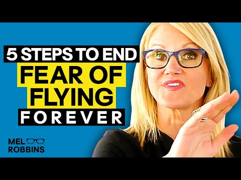 END YOUR FEAR OF FLYING FOREVER | MEL ROBBINS