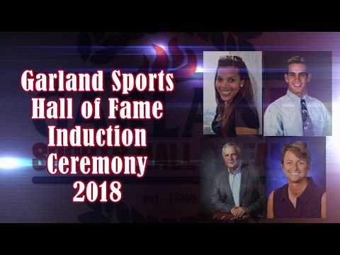 Garland ISD: Garland Sports HOF Induction Ceremony 2018