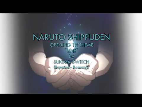 "【Naruto Shippuden OP 18 ""LINE"" 】Full (Sub Esp) + (Download Theme)"