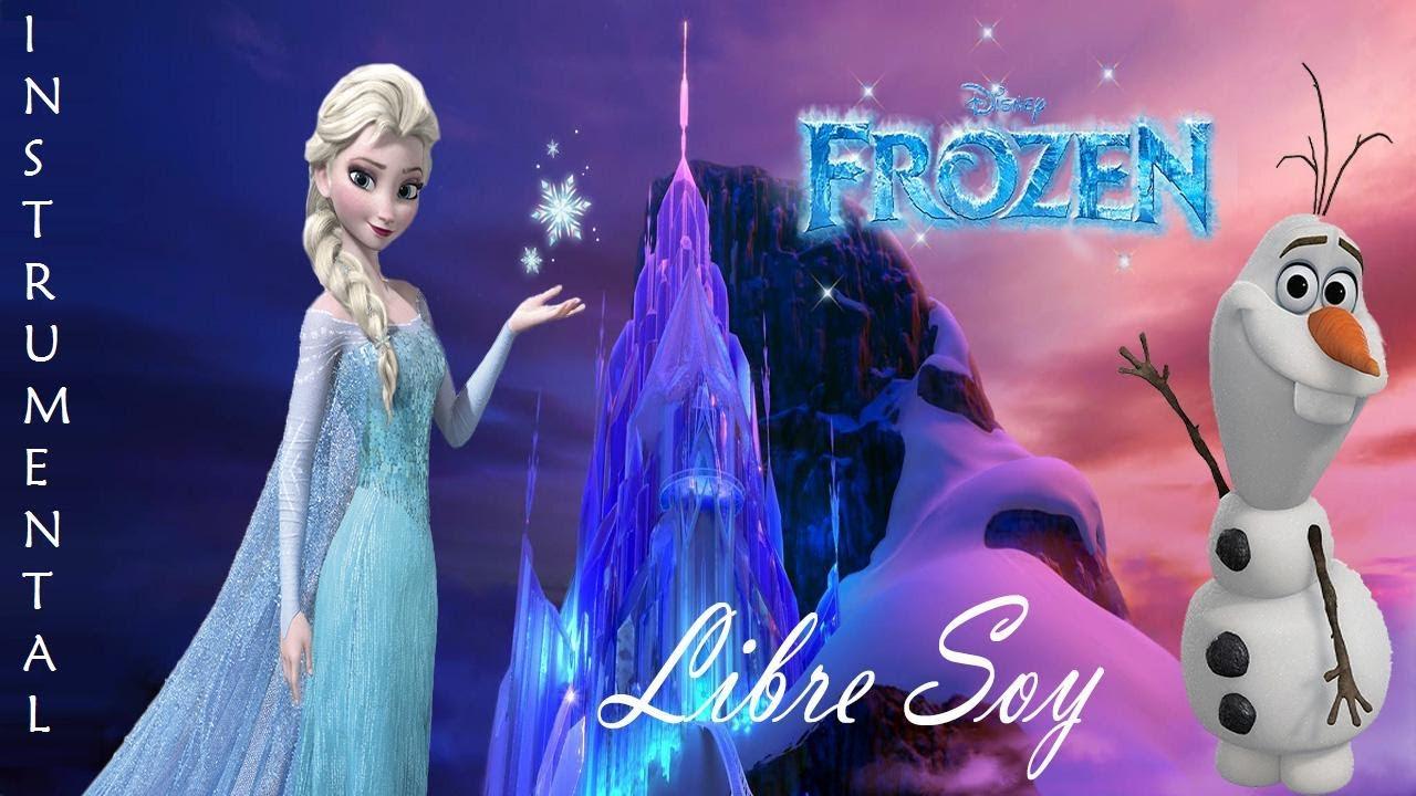 Frozen: Libre soy - (Karaoke + Video)