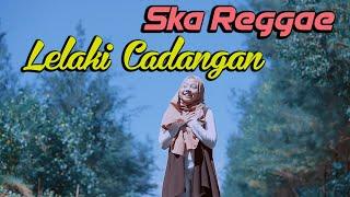 Download Lagu Lelaki Cadangan T2 | Cover Ska Reggae mp3