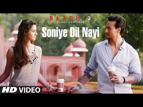 Soniye Dil Nayi Lagda Song | Baaghi 2 | Tiger Shroff | Disha Patani | Ankit Tiwari | Shruti Pathak