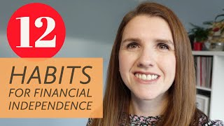 12 Simple habits for Financial Independence - How to retire early and build wealth with ease