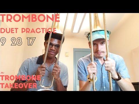 Trombone Duet Practice 9 28 17