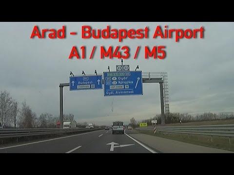 A1/M43/M5/M0 Arad - Budapest