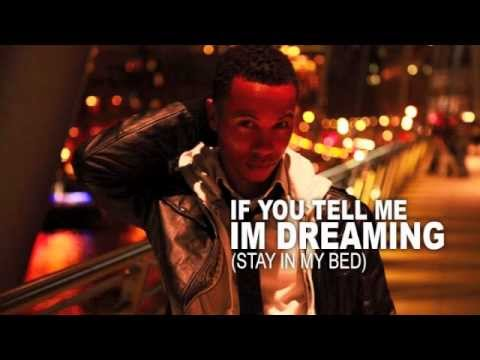 Devaune Ratteray - If You Tell me I'm Dreaming (Stay In My Bed)