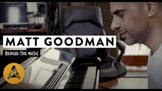 Matt Goodman (a.k.a Matti Roots) | Behind The Music