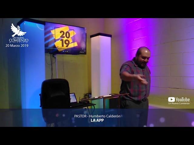 Predica # 74 - LA APP - Pastor Humberto Calderon