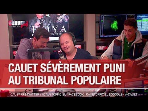 Cauet sévèrement puni au Tribunal Populaire - C'Cauet sur NRJ