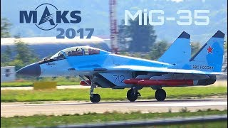 MAKS 2017 - New MiG-35 (702, 712) Normal and vertical take-offs - HD 50fps
