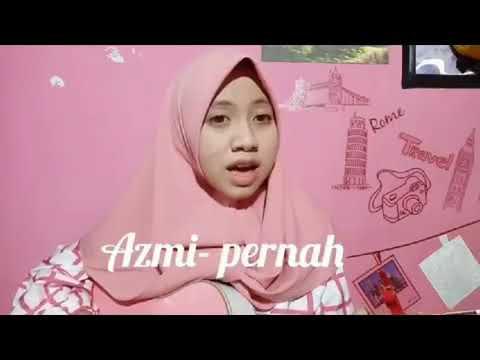 Azmi - Pernah by Cover Dyandra Zafira