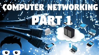 Computer Networking - Part 1 2019 (Network+ Full Course)