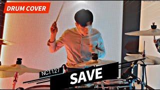 NCT 127 X Amoeba Culture 'Save' / 드럼커버 / Drum Cover
