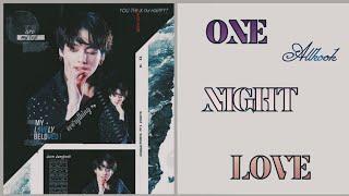 [Oneshot-Allkook] One Night Love ❤