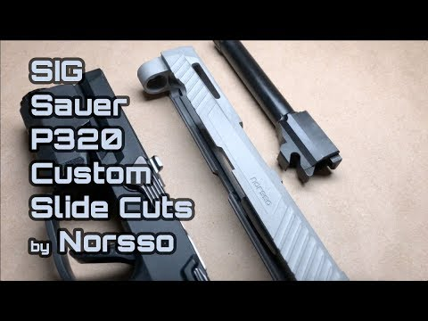 SIG P320 Custom Slide Milling by Norsso
