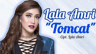 Lala Amri Tomcat newrelease