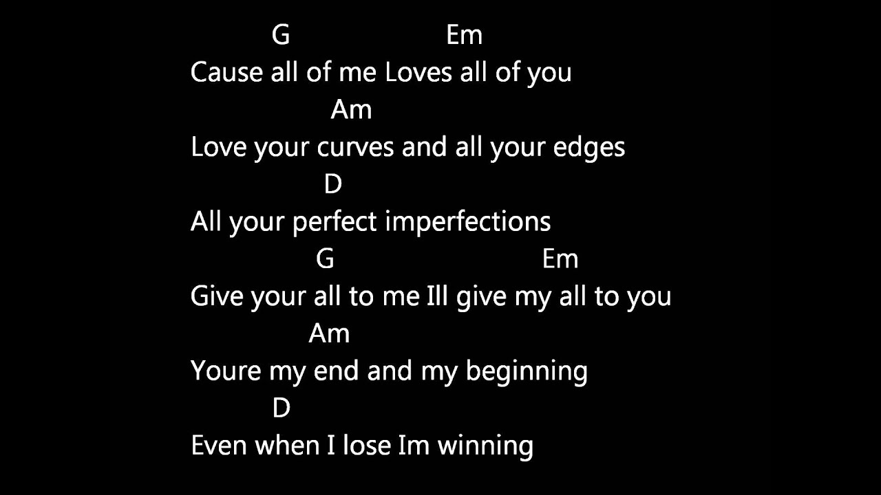 John Legend All Of Me Lyrics And Chords Youtube