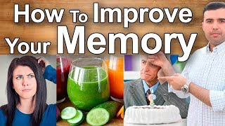 HOW TO IMPROVE AND REVERSE MEMORY LOSS - Home Remedies for Memory, Senile Dementia, and Alzheimer´s