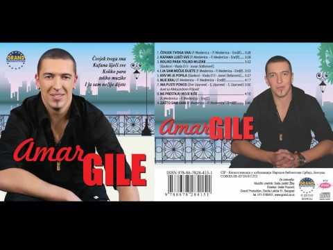 Amar Gile - Zasto sam sam - (Audio 2013) HD