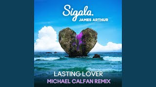 Play Lasting Lover (Michael Calfan Remix)