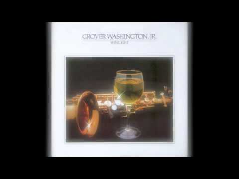 Grover Washington Jr - Winelight (Elektra Records 1980)