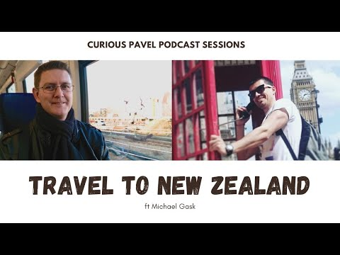 🇳🇿 PODCAST 006: Travel to New Zealand ft Michael Gask