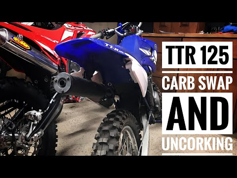 TTR 125 Carb Swap and Uncorking