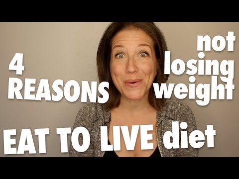 4 Reasons You're Not Losing Weight on the Eat to Live Nutritarian Diet