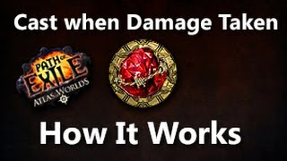 Path of Exile How Cast when Damage Taken Works Explaining