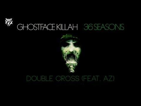 Ghostface Killah - Double Cross (feat. AZ)