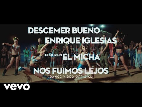 Descemer Bueno, Enrique Iglesias - Nos Fuimos Lejos (Choreographic Video) ft. El Micha