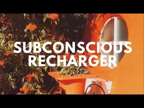 Subconscious Recharger ll Subliminal