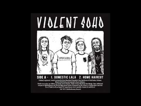 Violent Soho (2015) - EP - PUNK 100%