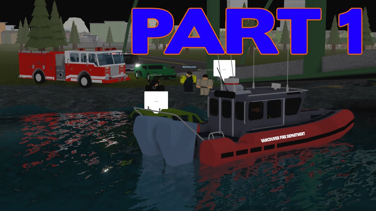 ROBLOX Vancouver Fire Department Shift Part 1 | Car in the Water!