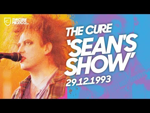 The Cure - Sean's Show 29.12.1993