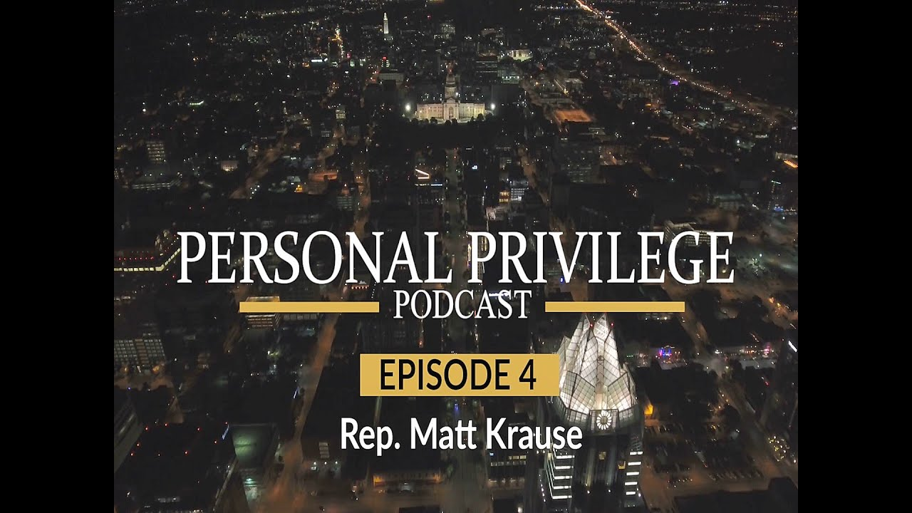 Personal Privilege - Rep. Matt Krause