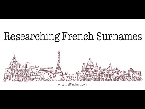 What You Need To Know About French Surnames   Ancestral Findings   AF-262
