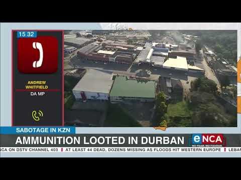 Sabotage in KZN   Ammunition allegedly looted in Durban - eNCA