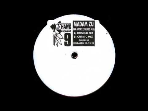 Madam Zu - 999 Matrix The Red Pill (Original Mix) ) (1999)