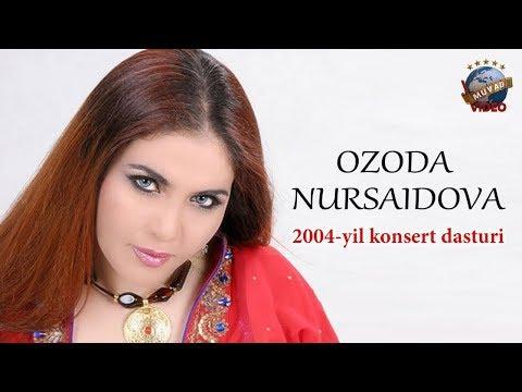 Ozoda Nursaidova - 2004 Yilgi Konsert Dasturi